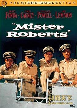 罗伯茨/罗拔先生/罗伯茨先生/罗勃先生/舰上风云(Mister Roberts)海报