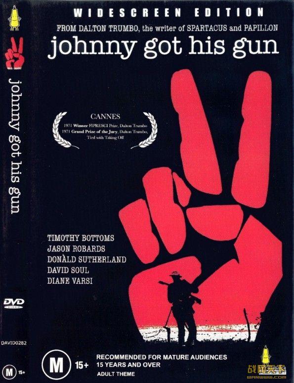 约翰尼上战场/无语问苍天/尊尼拿起了枪/约翰尼拿到了自己的枪/
